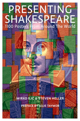 Presenting Shakespeare - 1100 Posters from Around the World