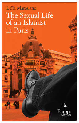 The Sexual Life of an Islamist in Paris