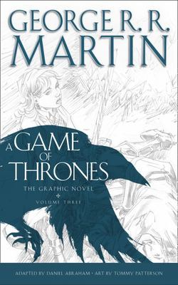 A Game of Thrones Graphic Novel Vol. 3