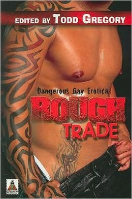 Rough Trade: Dangerous Gay Erotica