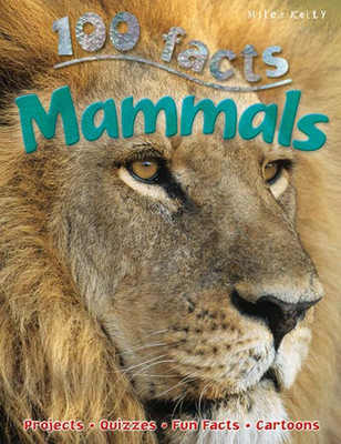 Mammals (100 Facts)