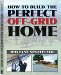 How to Build the Perfect off-Grid Home