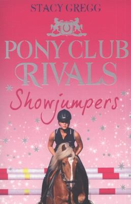 Showjumpers (Pony Club Rivals #2)