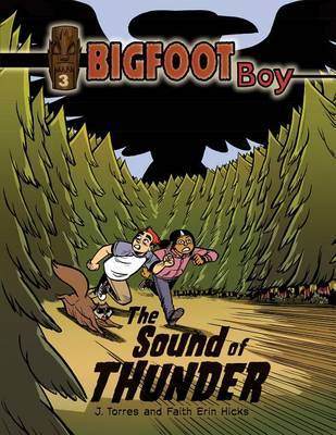 The Sound of Thunder (Bigfoot Boy #3)
