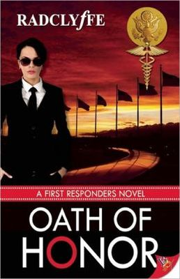 Oath of Honor - Radclyffe (First Responders #3)