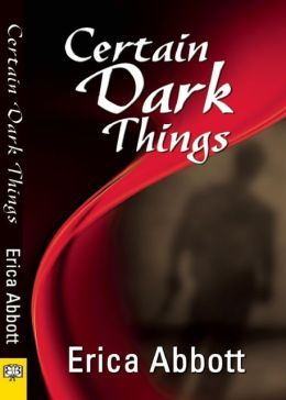 Certain Dark Things - Abbott, Erica