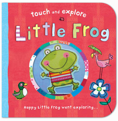 Touch & Explore: Little Frog