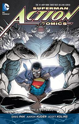 Superman Action Comics: Volume 6: Superdoom