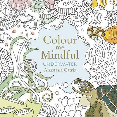 Colour Me Mindful: Underwater
