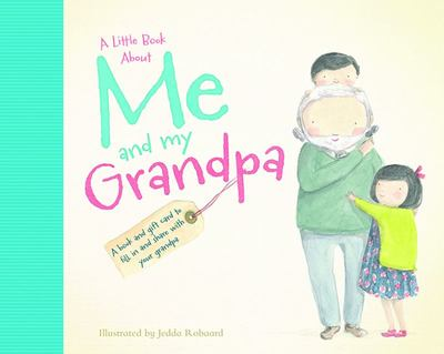 A Little Book About Me and My Grandpa