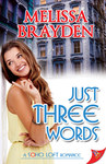 Just Three Words (Soho Loft Romance)