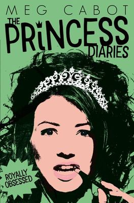 Royally Obsessed (The Princess Diaries #4)