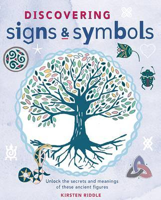 Discovering Signs and Symbols: Unlock the Secrets and Meanings of These Ancient Figures