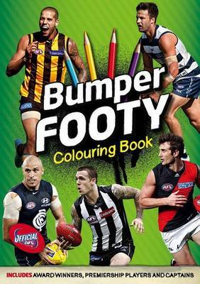 Bumper Footy Colouring Book: Includes Award Winners, Premiership Players and Captains