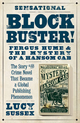 Blockbuster!: Fergus Hume and the Mystery of a Hansom Cab