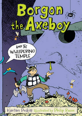 Borgon the Axeboy and the Whispering Temple: Book 3
