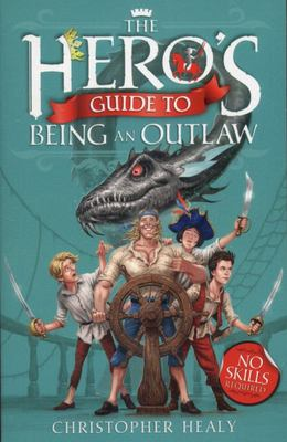 The Hero's Guide to Being an Outlaw #3