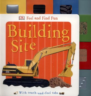 Building Site (Feel and Find Fun)