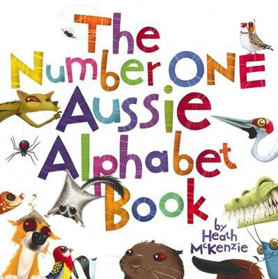 The Number One Aussie Alphabet Book