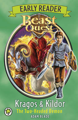 Kragos & Kildor the Two-headed Demon (Beast Quest Early Reader)