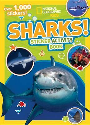 Sharks Sticker Activity Book (National Geographic Kids)