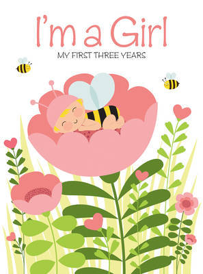 I'm a Girl: My First Three Years
