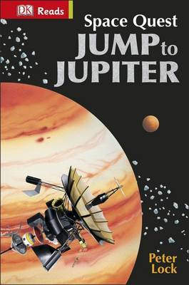Space Quest: Jump to Jupiter (DK Reads)