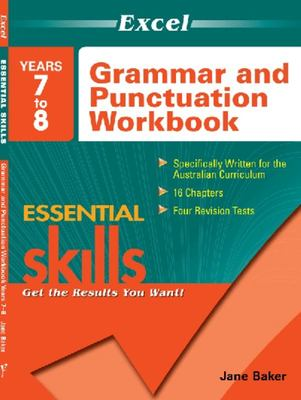 Years 7–8 Grammar & Punctuation Workbook: Essential Skills