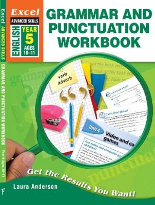 Excel Year 5 Grammar and Punctuation Workbook