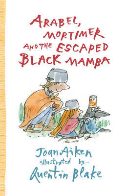 Arabel, Mortimer and the Escaped Black Mamba (Arabel and Mortimer #2)