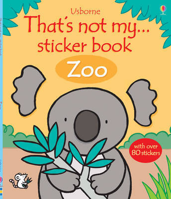 That's Not My . . .  Zoo Sticker Book