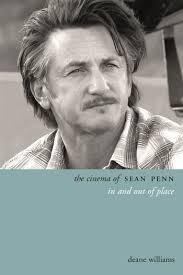 The Cinema of Sean Penn - In and Out of Place