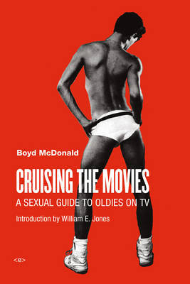 Cruising the Movies - A Sexual Guide to Oldies on TV