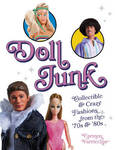 Doll Junk - Collectible and Crazy Fashions from the '70s & '80s