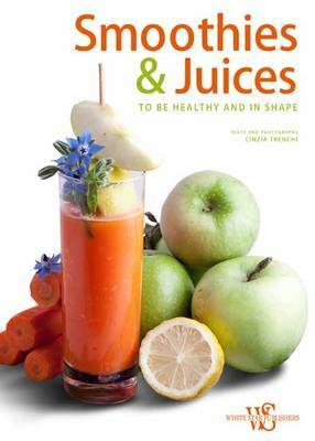 Smoothies and Juices: Health and Energy in a Glass