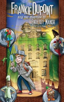 Frankie Dupont and the Mystery of Enderby Manor (#1)