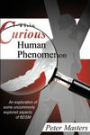 This Curious Human Phenomenon: An Explor