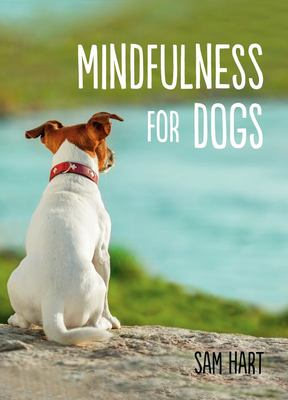 Mindfulness for Dogs