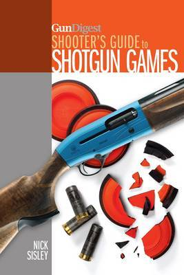 Gun Digest Shooter's Guide to Shotgun Games