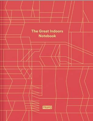 The Great Indoors Notebook