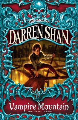 Vampire Mountain (Saga of Darren Shan #4)