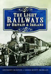 The Light Railways of Britain and Ireland