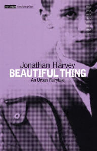 Beautiful Thing: The Drama Version