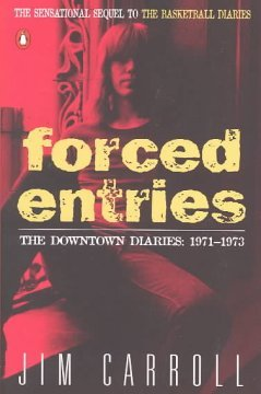 Forced Entries - The Downtown Diaries, 1971-1973