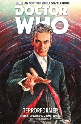 Terrorformer (Doctor Who: Twelfth Doctor Vol.1)