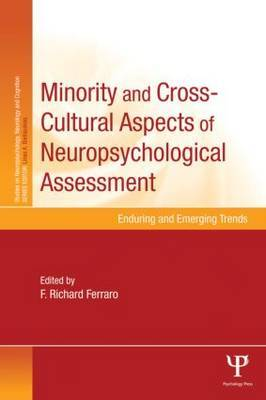 Minority and Cross-Cultural Aspects of Neuropsychological Assessment: Enduring and Emerging Trends