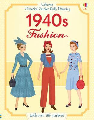1940s Fashion (Usborne Historical Sticker Dolly Dressing)
