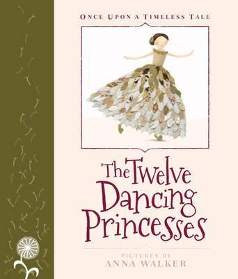 The Twelve Dancing Princesses (Once Upon a Timeless Tale)