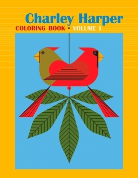 Charley Harper: Colouring Book 152: Volume I : Coloring Book