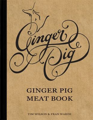The Ginger Pig Meat Book